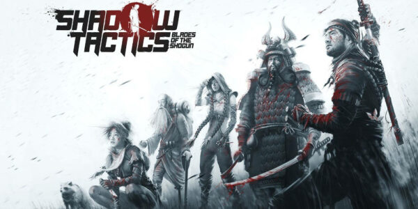 Shadow Tactics - Blades of the Shogun